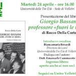 Giorgio Bassani professore «fuori le mura»: presentazione del libro di Rocco Della Corte all'Unitre di Velletri